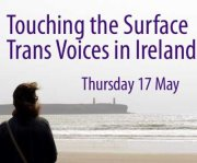 Touching the Surface: Trans Voices in Ireland